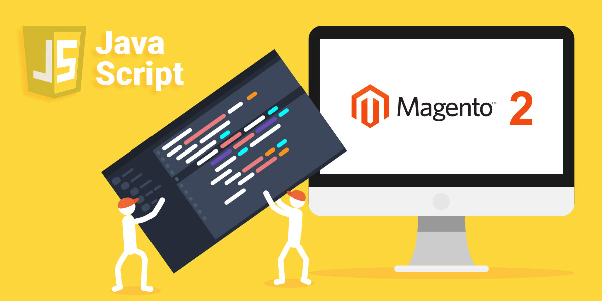 The Best Way to Add the JavaScript Component to Magento 2
