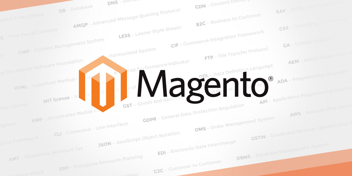 Abbreviations and Acronyms Used in Magento 2, A-Z