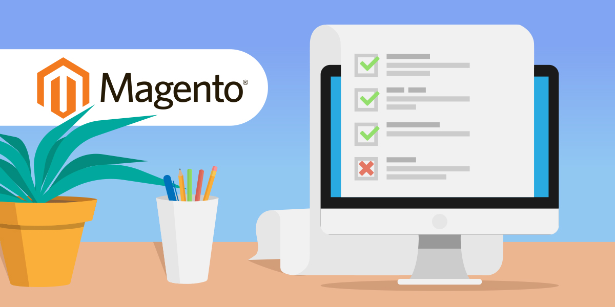Magento QA Checklist for Major Changes