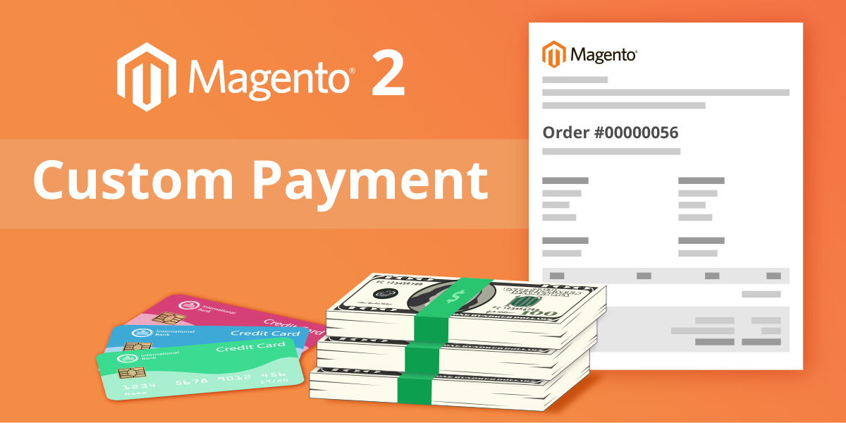 Magento 2 – Custom Payment Method