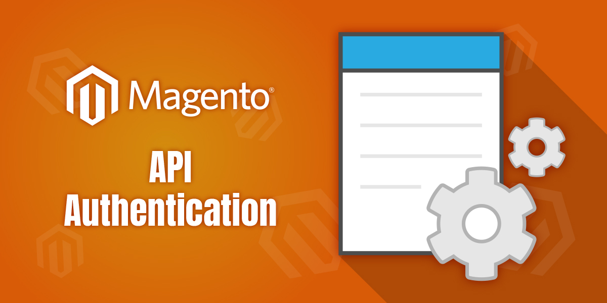 Magento 2 API Authentication Types
