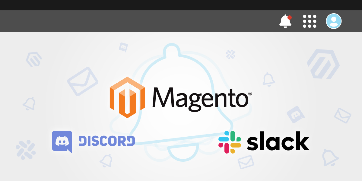 Magento 2 Webhook Notifications, Discord & Slack