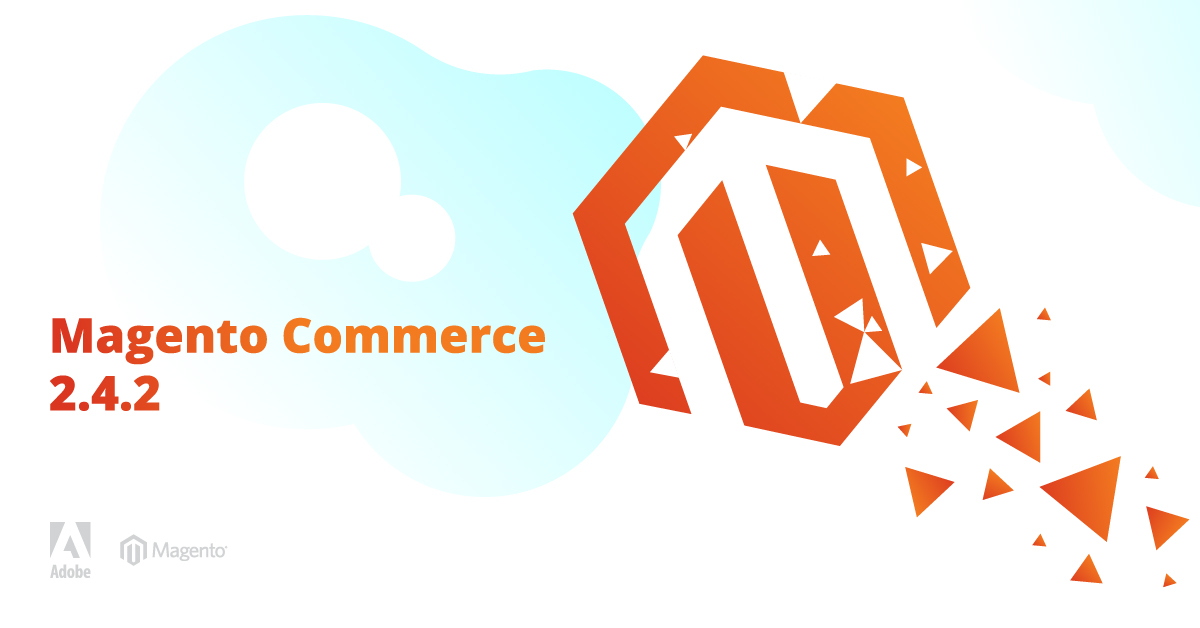 Magento Commerce 2.4.2 Released