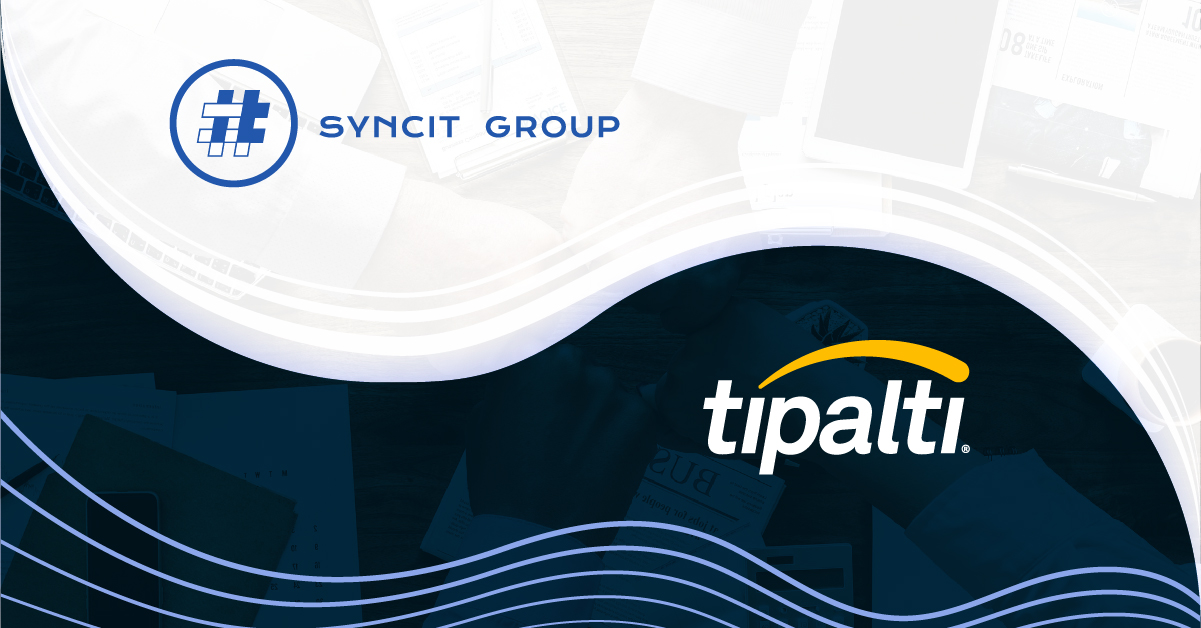 Syncit Group & Tipalti Join Forces